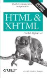 HTML & XHTML Pocket Reference: Quick, Comprehensive, Indispensible (Pocket Reference (O'Reilly))