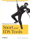 Snort IDS and IPS Toolkit (Jay Beale's Open Source Security)