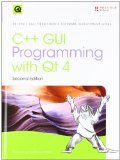 Advanced Qt Programming: Creating Great Software with C++ and Qt 4 (Prentice Hall Open Source Software Development)