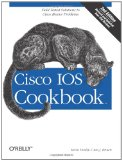 Cisco IOS Cookbook (Cookbooks (O'Reilly))
