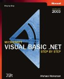 Microsoft Visual Basic .NET Step by Step--Version 2003 (Step by Step (Microsoft))