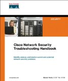 Cisco Network Security Troubleshooting Handbook