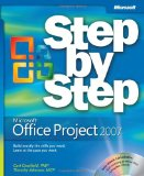Microsoftu00ae Office Project 2007 Step by Step (Step By Step (Microsoft))