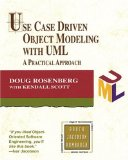 Use Case Driven Object Modeling with UML : A Practical Approach (Addison-Wesley Object Technology Series)