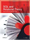SQL and Relational Theory: How to Write Accurate SQL Code