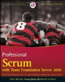 Professional Scrum with Team Foundation Server 2010 (Wrox Programmer to Programmer)