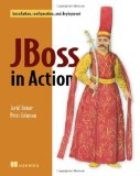 JBoss in Action: Configuring the JBoss Application Server