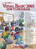 Visual Basic 2005 How to Program (3rd Edition)