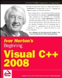 Ivor Horton's Beginning Visual C++ 2008