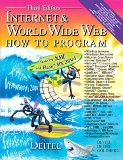 Internet & World Wide Web How to Program (3rd Edition) (How to Program (Deitel))