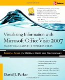 Visualizing Information with Microsoftu00ae Office Visiou00ae 2007