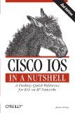 Cisco IOS in a Nutshell (In a Nutshell (O'Reilly))