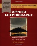 Applied Cryptography: Protocols, Algorithms, and Source Code in C, Second Edition