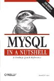 MYSQL in a Nutshell (In a Nutshell (O'Reilly))