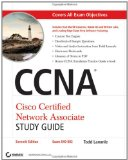 CCNA: Cisco Certified Network Associate Study Guide, Seventh Edition (includes CD-ROM)