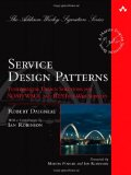 Service Design Patterns: Fundamental Design Solutions for SOAP/WSDL and RESTful Web Services