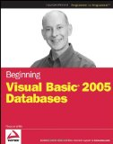Beginning Visual Basic 2005 Databases (Programmer to Programmer)