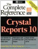 Crystal Reports 10: The Complete Reference