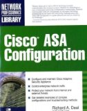 Cisco ASA: All-in-One Firewall, IPS, Anti-X, and VPN Adaptive Security Appliance (2nd Edition)