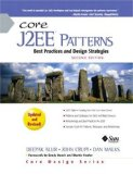 Core J2EE Patterns: Best Practices and Design Strategies (2nd Edition)