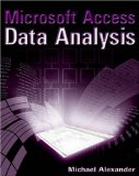 Microsoft Access Data Analysis: Unleashing the Analytical Power of Access