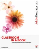 Adobe Illustrator CS2 Classroom in a Book (CD-Rom Included)