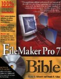 FileMaker Pro 7 Bible (Bible (Wiley))