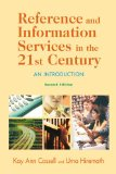 Reference and Information Services in the 21st Century: An Introduction, Second Edition