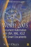 Word 2003 Document Automation with VBA, XML, XSLT, and Smart Documents (Wordware Applications Library)