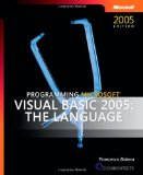 Programming Microsoft Visual Basic 2005: The Language (Pro Developer)