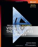 Programming Microsoft  Visual C#  2005: The Base Class Library (Pro-Developer)