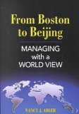 From Boston to Beijing Managing With a World View