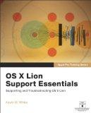 Apple Training Series: Mac OS X Server Essentials v10.6: A Guide to Using and Supporting Mac OS X Server v10.6