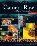 Adobe Camera Raw for Digital Photographers Only