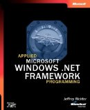 Applied Microsoft .NET Framework Programming (Pro-Developer)