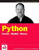 Python: Create - Modify - Reuse