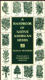 A Handbook of Native American Herbs (Healing Arts)
