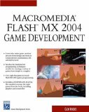 Macromedia Flash MX 2004 Game Development (Game Development Series) (Charles River Media Game Development)