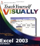 Teach Yourself VISUALLY Excel 2003 (Teach Yourself VISUALLY (Tech))