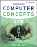 New Perspectives on Computer Concepts 2010: Comprehensive (New Perspectives (Course Technology Paperback))