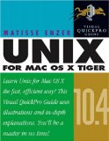 Unix for Mac OS X 10.4 Tiger: Visual QuickPro Guide (2nd Edition)
