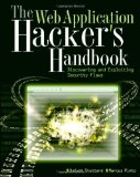 The Web Application Hacker's Handbook: Discovering and Exploiting Security Flaws