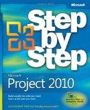 Microsoft Project 2010 Step by Step (Step By Step (Microsoft))