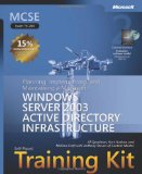 MCSA/MCSE Self-Paced Training Kit (Exam 70-290): Managing and Maintaining a Microsoftu00ae Windows Server(TM) 2003 Environment, Second Edition