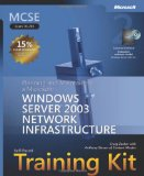 MCSE Self-Paced Training Kit (Exam 70-293): Planning and Maintaining a Microsoftu00ae Windows Server(TM) 2003 Network Infrastructure, Second Edition