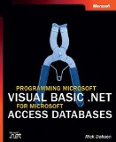 Programming Microsoft Visual Basic .NET for Microsoft Access Databases (Pro Developer)