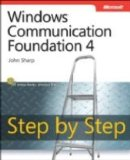 Microsoft  Windows  Communication Foundation Step by Step (Step By Step Developer Series)