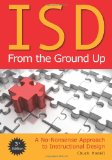 ISD From the Ground Up: A No-Nonsense Approach to Instructional Design (3rd Edition)