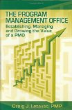 The Project Management Office or Pmo: A Quest for Understanding (Final Research Report)