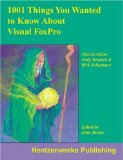 MegaFox: 1002 Things You Wanted to Know About Extending Visual FoxPro